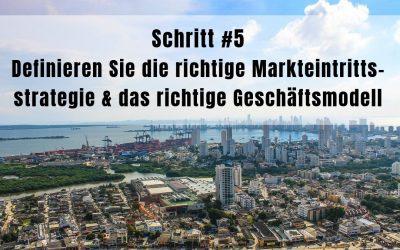 9 Schritte für einen erfolgreichen Markteintritt in Lateinamerika – Schritt 5
