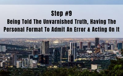 Step 9: Being Told the Unvarnished Truth