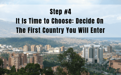 Step 4: It is Time to Choose | Decide on the Entry Country