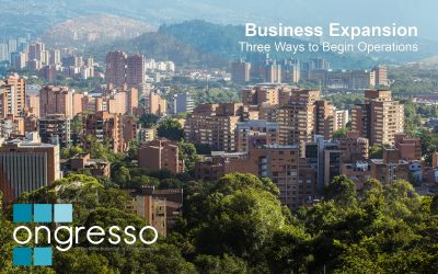 Business Expansion in Colombia – Three Ways to Begin Operations