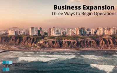 Unternehmensexpansion nach Peru – drei Möglichkeiten, um Ihre Geschäftstätigkeit zu starten